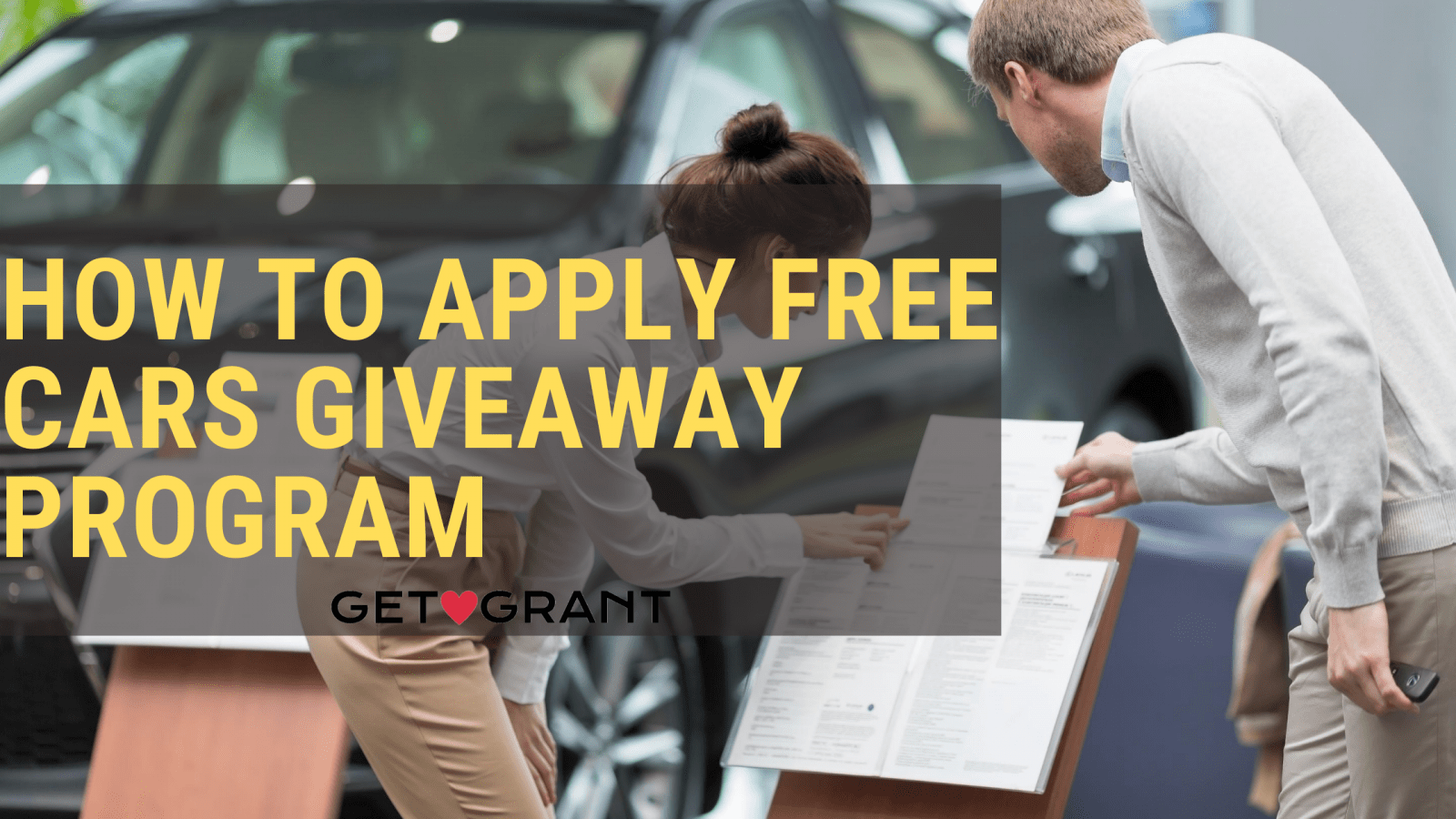 How to Apply Free Cars giveaway program